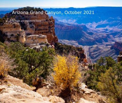 Arizona Grand Canyon, October 2021 book cover