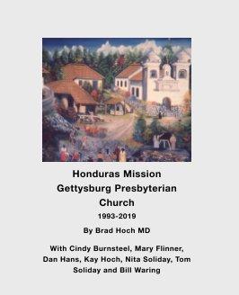 Honduras Medical Mission 1993-2019 book cover