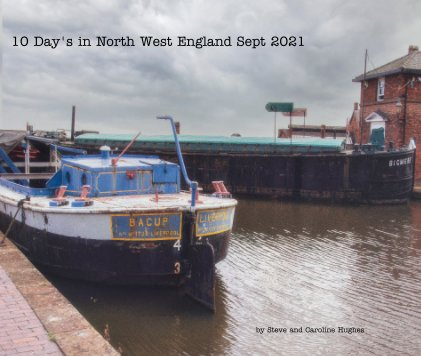 10 Day's in North West England Sept 2021 book cover