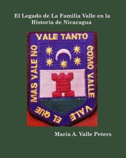 El Legado de la Familia Valle en la Historia de Nicaragua book cover