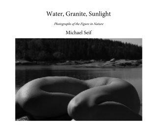Water, Granite, Sunlight book cover