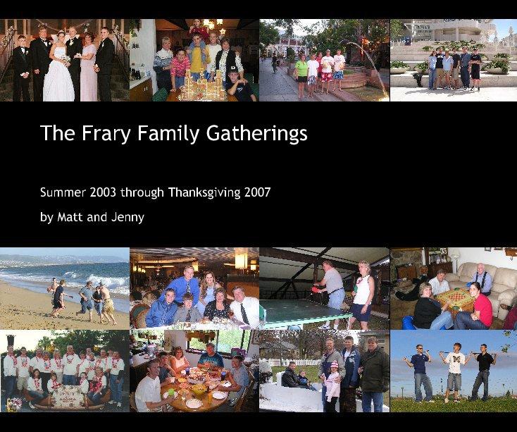 The Frary Family Gatherings nach Matt and Jenny Frary anzeigen