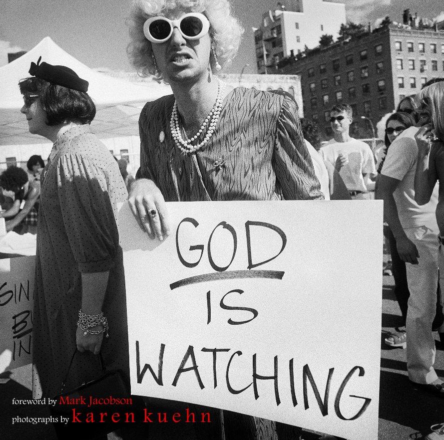 View God Is Watching by Karen Kuehn