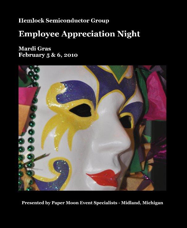 Bekijk Hemlock Semiconductor Group Employee Appreciation Night op Presented by Paper Moon Event Specialists - Midland, Michigan