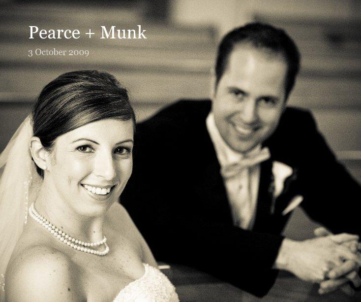 View Pearce + Munk by Jason & Jenny Pearce
