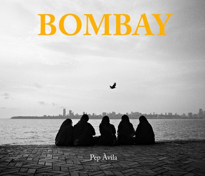 View Bombay by Pep Avila
