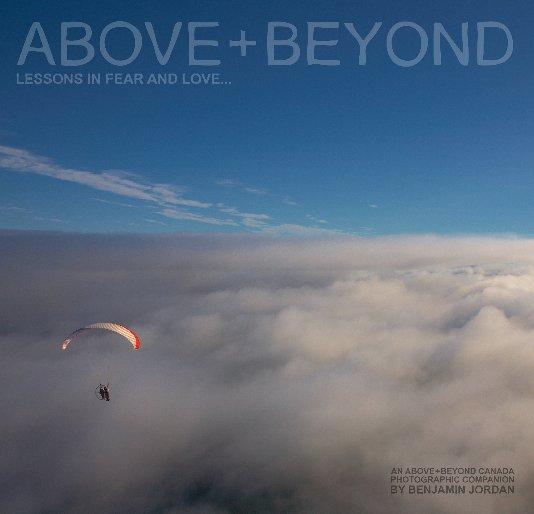 View Above and Beyond Canada by Benjamin Jordan