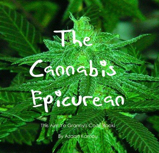 View The Cannabis Epicurean by Azaan Kamau