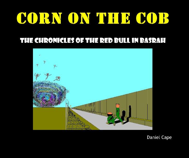 View Corn On The Cob by Daniel Cape