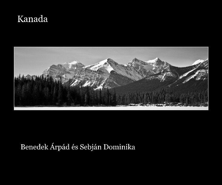 View Kanada by Benedek Árpád, Sebján Dominika