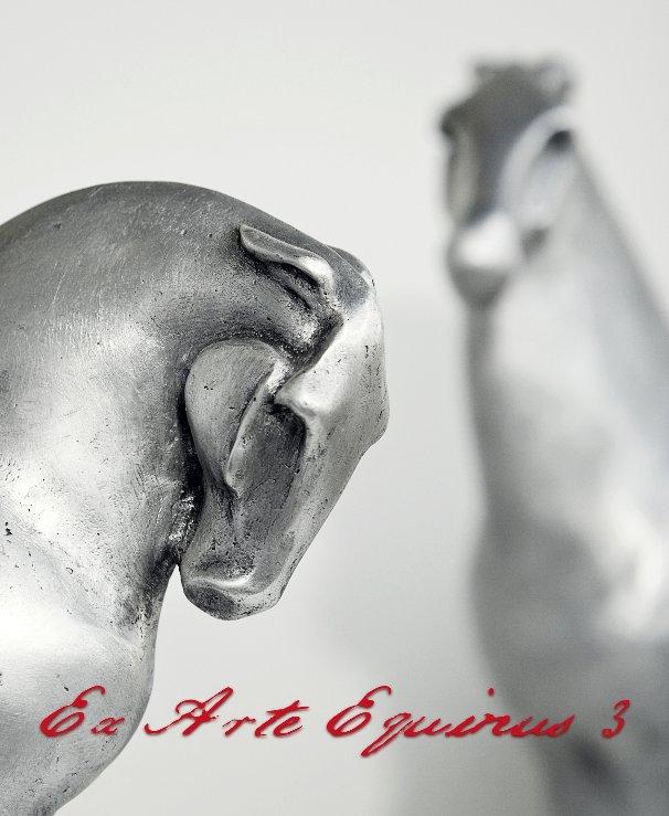 View Ex Arte Equinus 3 by ArtHorse