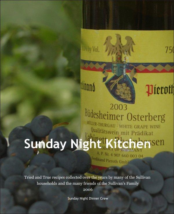 View Sunday Night Kitchen by Sunday Night Dinner Crew