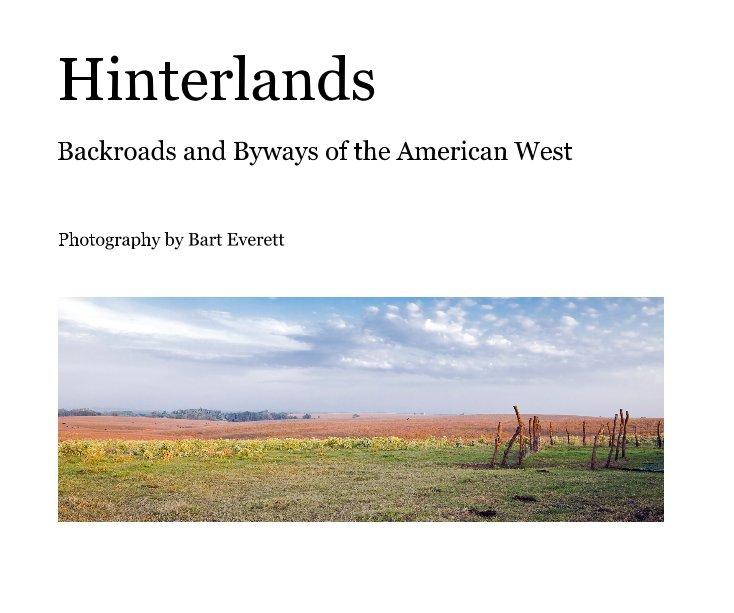 View Hinterlands by Bart Everett