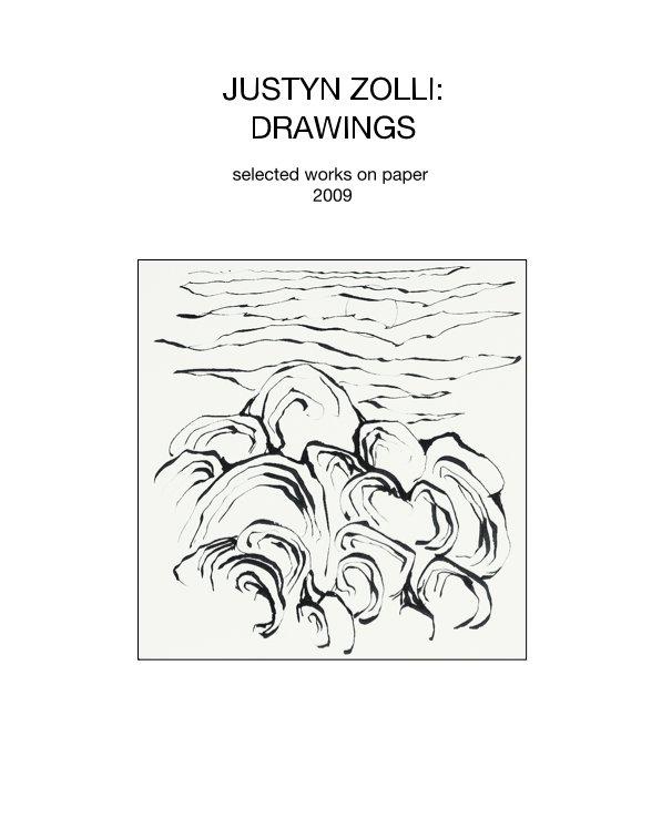 View JUSTYN ZOLLI: DRAWINGS by JUSTYN ZOLLI