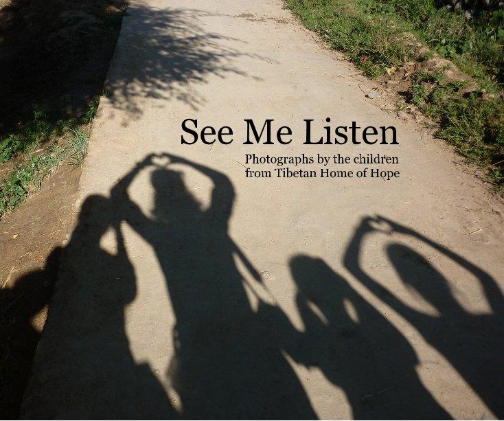 View See Me Listen by Julie Gottesman