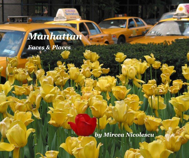 View Manhattan by Mircea Nicolescu