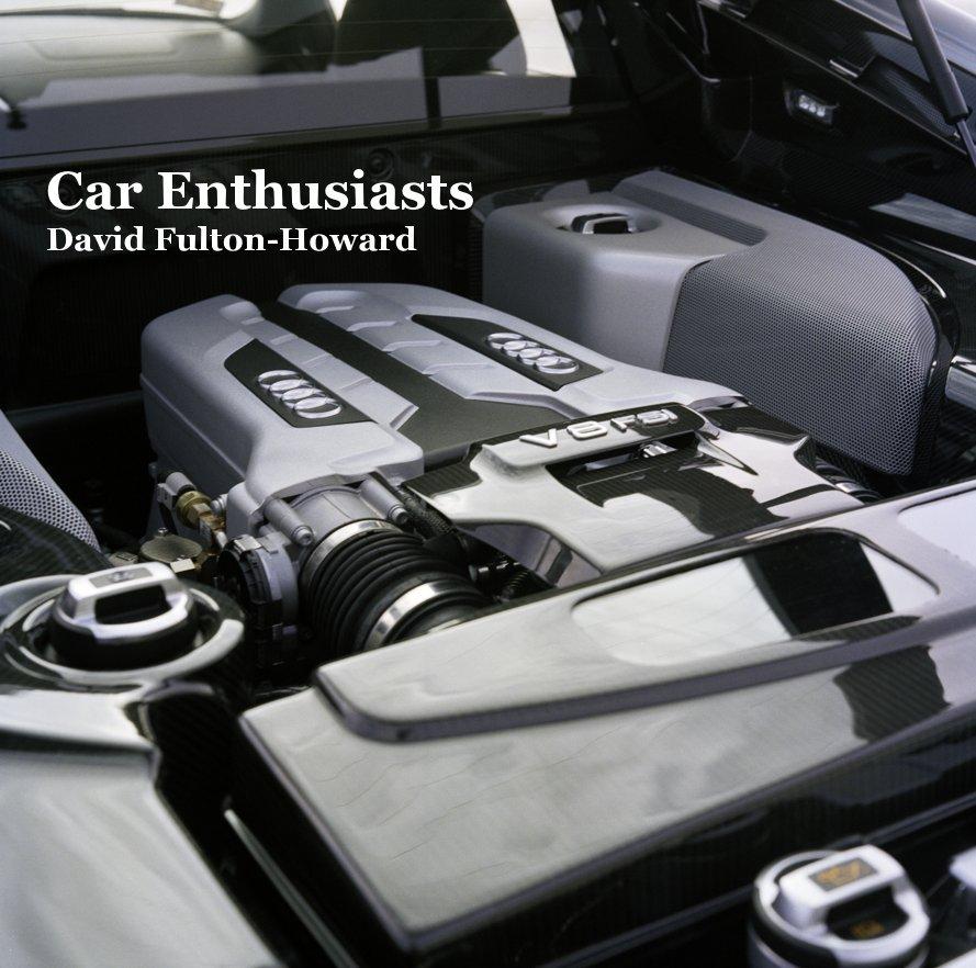 Ver Car Enthusiasts por David Fulton-Howard
