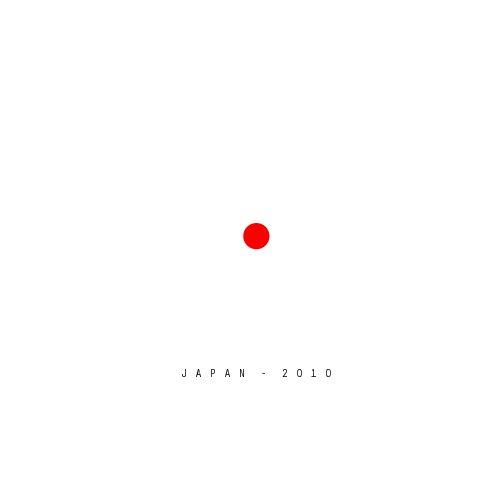 View JAPAN 2010 by Ton van Vroonhoven