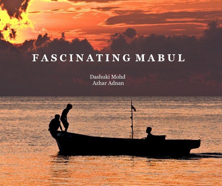 View Fascinating Mabul by Dashuki Mohd  Azhar Adnan