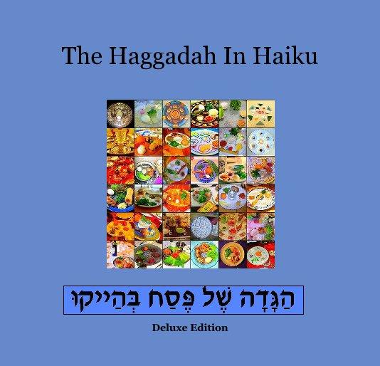 The Haggadah In Haiku