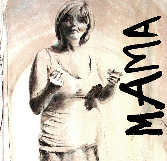 View MAMA by Emily van Lidth de Jeude