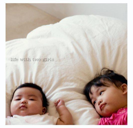 Ver life with two girls por liz tamanaha