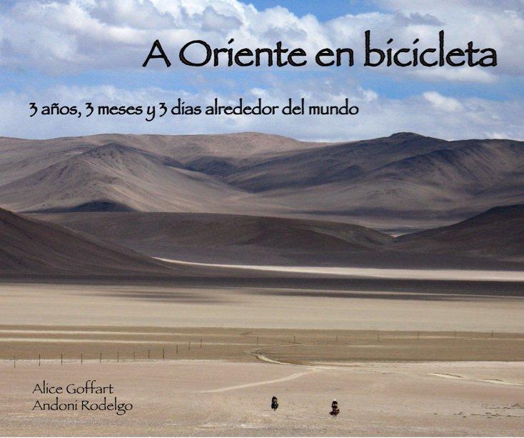 View A Oriente en Bicicleta by Andoni Rodelgo
