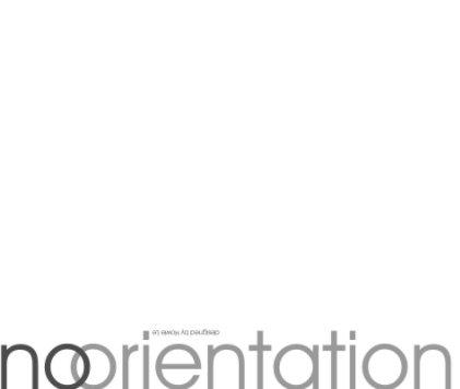 No Orientation book cover