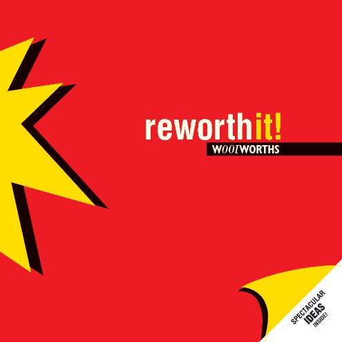 View reworthit! by Stephen Bottomley