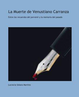 La Muerte de Venustiano Carranza book cover