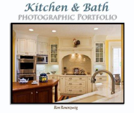 Kitchen & Bath Photographic Portfolio book cover