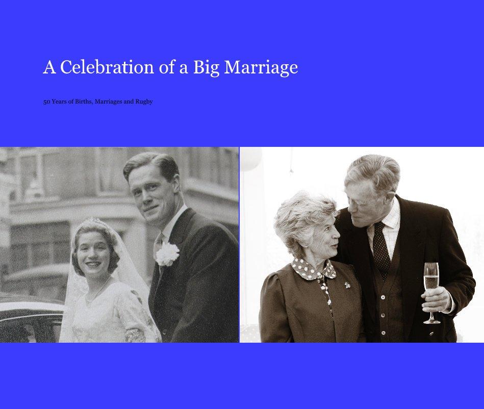 View A Celebration of a Big Marriage by Kate Vyvyan