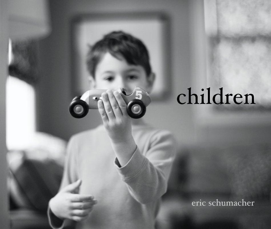 View children by eric schumacher
