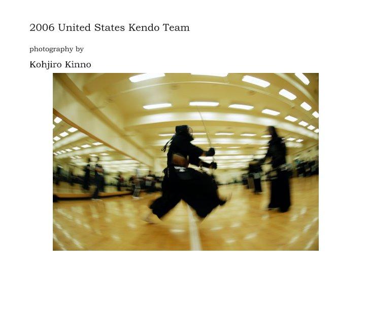 View 2006 United States Kendo Team by Kohjiro Kinno