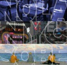 nola/nyc/sobe book cover
