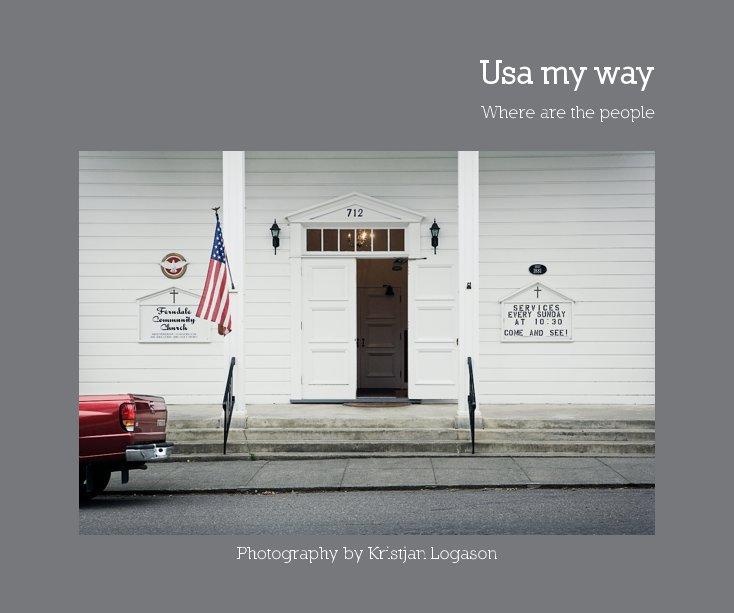 View Usa my way by Kristjan Logason