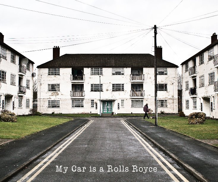 View My Car is a Rolls Royce by Chris Collins & Simon Hayward