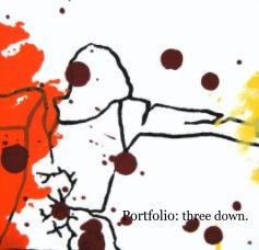 Portfolio: three down. book cover
