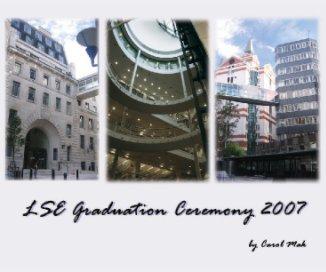 LSE Graduation Ceremony 2007 book cover