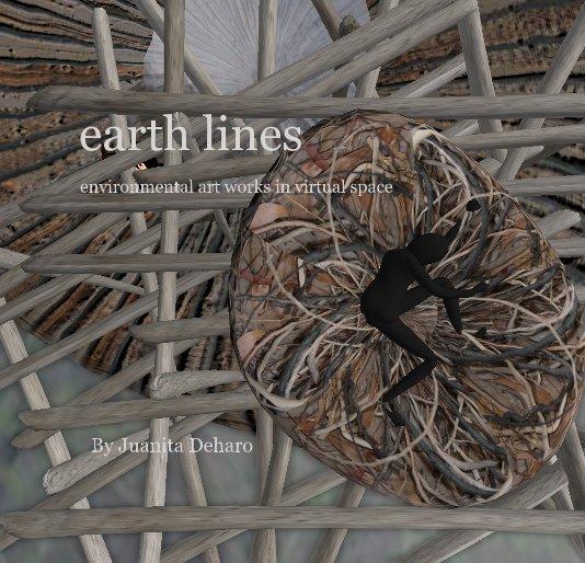 View earth lines by Juanita Deharo