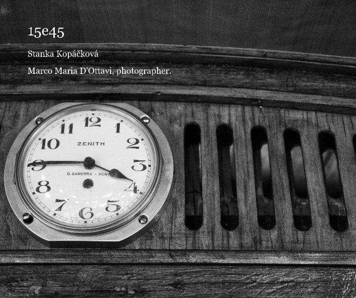 Visualizza 15e45 di Marco Maria D'Ottavi, photographer.