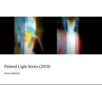 Painted Light Series (2010)