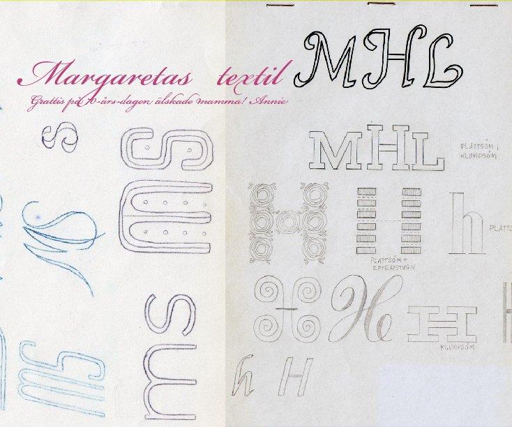 Ver Margaretas Textil por Annie Huldén