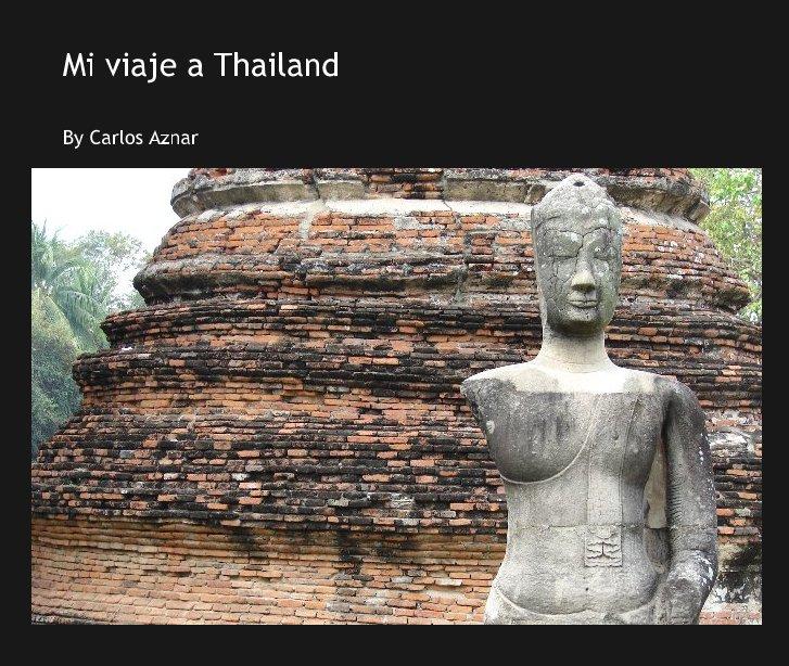 Ver Mi viaje a Thailand por Carlos Aznar