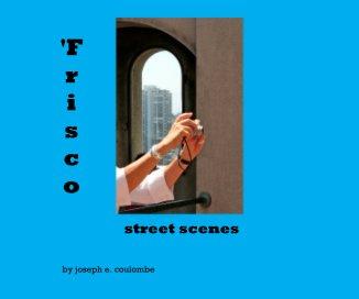 'Frisco street scenes book cover