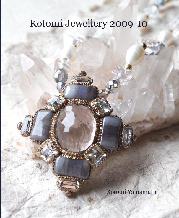 View Kotomi Jewellery 2009-10 by Kotomi Yamamura