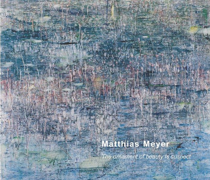 View Matthias Meyer by Danese