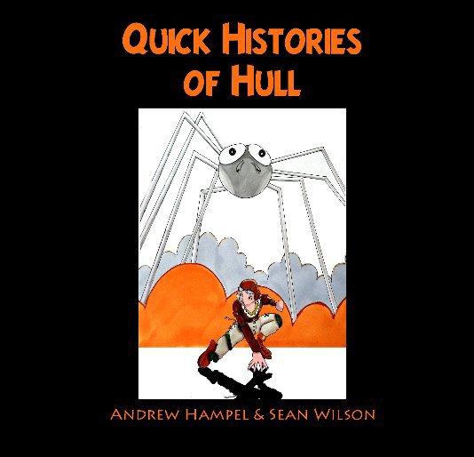 Bekijk Quick Histories of Hull op Andrew Hampel and Sean Wilson
