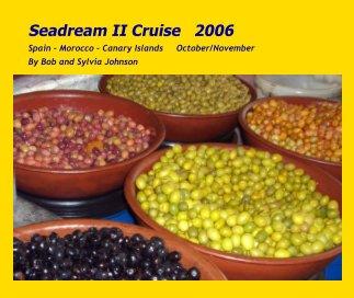 Seadream II Cruise   2006 book cover