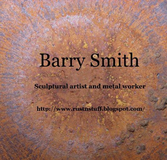 View Barry Smith by http://www.rustnstuff.blogspot.com/